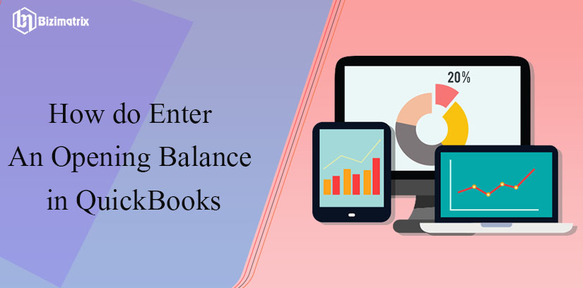How do Enter An Opening Balance in QuickBooks