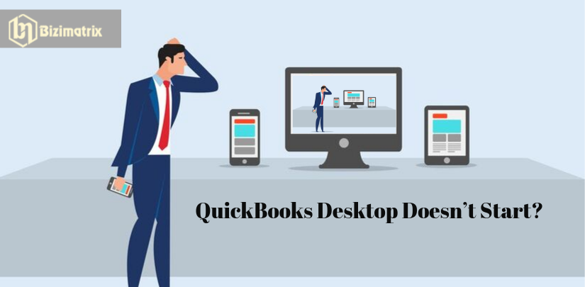 QuickBooks Desktop Doesn't Start