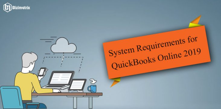 System Requirements for QuickBooks Online 2019