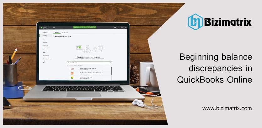 Beginning balance discrepancies in QuickBooks Online
