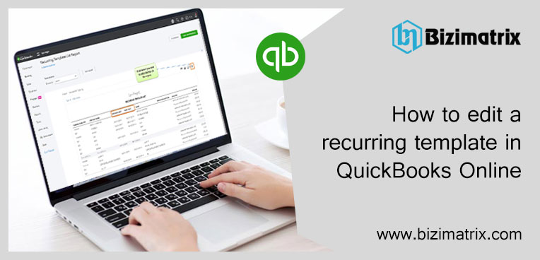 How to edit a recurring template in QuickBooks Online