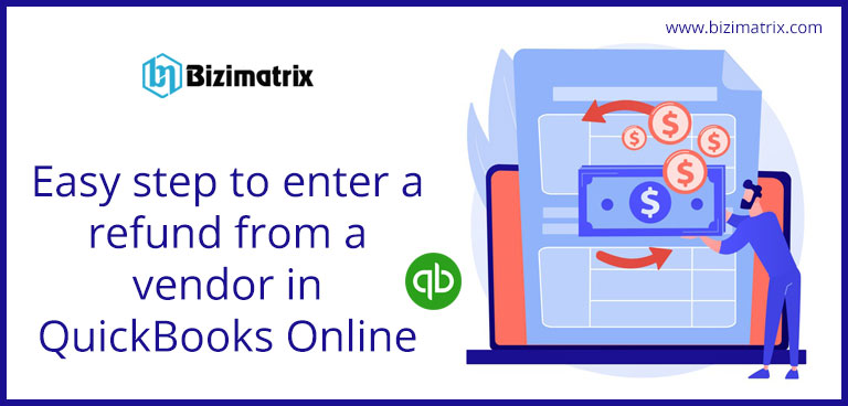 Easy step to enter a refund from a vendor in QuickBooks Online