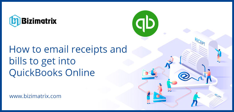 How to email receipts and bills to get into QuickBooks Online